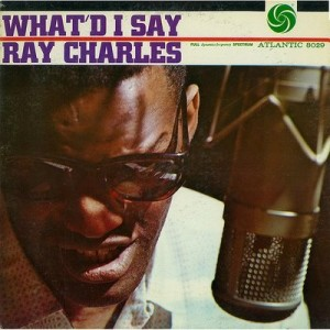 ray-charles-whatd-i-say